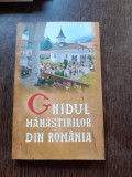 GHIDUL MANASTIRILOR DIN ROMANIA