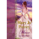 Matase si secrete/Mary Jo Putney, Alma