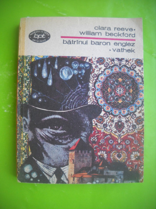 HOPCT  BATRANUL BARON ENGLEZ-VATHEK/CLARA REEVE-W BECKFORD-BPT 1987-293  PAGINI