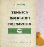 Tehnica ingrijirii bolnavului, vol. 1 Carol Mozes