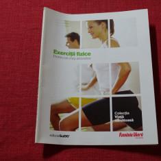 Colecția Viață sănătoasă - Volumul Exerciții fizice
