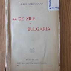 44 DE ZILE IN BULGARIA- SADOVEANU- 1925