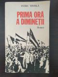 PRIMA ORA A DIMINETII - Petru Vintila