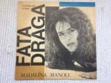 Madalina manole fata draga 1991 disc vinyl lp muzica usoara pop ST-EDE 04003, VINIL, electrecord