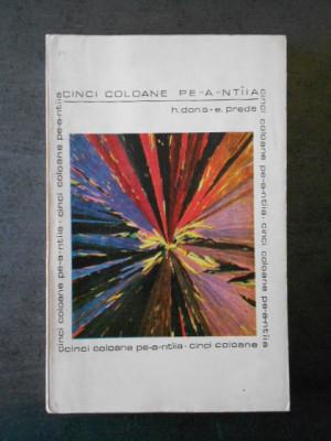 H. DONA * E. PREDA - CINCI COLOANE PE-A-NTAIA foto