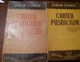 DAMIAN STANOIU -CARTEA PUSTNICILOR- 1945 ,VOL 1si2-Ed. definitiva