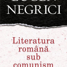 Literatura română sub comunism