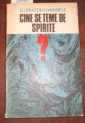 Cine se teme de spirite? - Allan Schiff Kramer foto