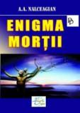 Enigma Mortii | A.A. Nalceagian