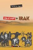 Zile şi nopţi în Irak
