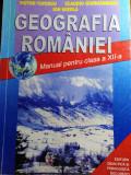GEOGRAFIA ROMÂNIEI CLASA A 12 A - VICTOR TUFESCU & COLAB, Clasa 12, Geografie
