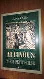 Aurel Rau - Alcinous si zarva petitorilor (Editura Limes, 2003)