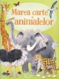 Cumpara ieftin Marea carte a animalelor