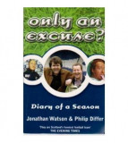 Only an excuse? - Diary of a season