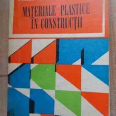 Materiale Plastice In Constructii - R.cioroiu R.constantinescu M.platon ,527658, M. Constantinescu