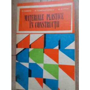 Materiale Plastice In Constructii - R.cioroiu R.constantinescu M.platon ,527658