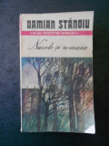 DAMIAN STANOIU - NUVELE SI ROMANE (1987, contine 13 lucrari ale autorului)