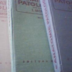 ANATOMIE PATOLOGICA { 3 volume } / sub redactia I. Moraru { 1980 }
