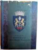 MONOGRAFIA ORASULUI PLOIESTI de MIHAIL SEVASTOS (1938), DEDICATIE*