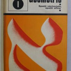 ALEF - GEOMETRIE , SPATII VECTORIALE , SPATII AFINE de G. GIRARD , C. THIERCE , 1974