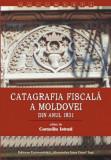 Catagrafia fiscală a Moldovei din anul 1831,  Corneliu Istrati
