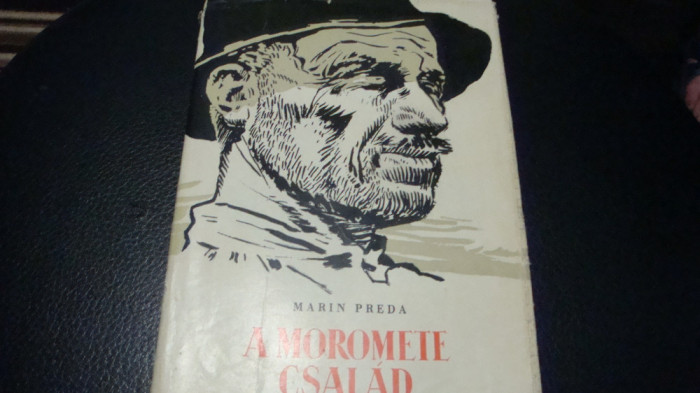 Marin Preda - Morometii - 1961 - ilustratii Perahim - in maghiara