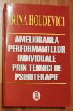 Ameliorarea performantelor individuale prin tehnici de psihoterapie Holdevici