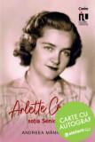 Arlette Coposu, sotia seniorului-carte cu autograf/Andreea Maniceanu, Corint