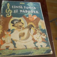 Dem - Canta lunca si padurea - ilustratii Dem Demetrescu,1961, cantece pt copii
