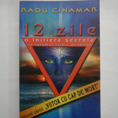 RADU CINAMAR - 12 ZILE