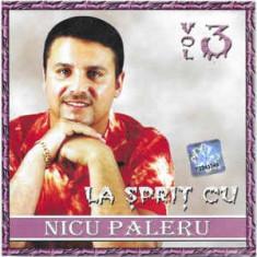 CD Nicu Paleru – La Șpriț Cu Nicu Paleru Vol 3, original
