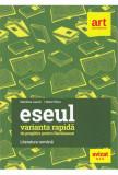 Eseul. Varianta rapida de pregatire pentru Bacalaureat - Marilena Lascar, Liliana Paicu 2020
