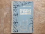 Eugeniu Potolea - Centrale si retele electrice, 1962