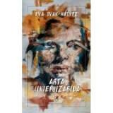 Arta (in)epuizabilă – Eva Ivan-Haintz