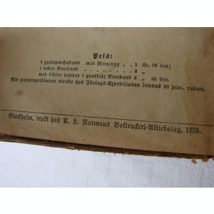 BIBLIE veche tiparita la Stocholm Suedia, in anul 1875