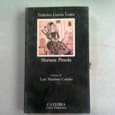 MARIANA PINEDA - FEDERICO GARCIA LORCA (CARTE IN LIMBA SPANIOLA)