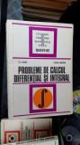 PROBLEME DE CALCUL DIFERENTIAL SI INTEGRAL -ARAMA , MOROZAN