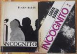 EUGEN BARBU , INCOGNITO , VOL. 1 si 2