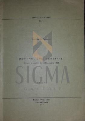 PAPANACE CONSTANTIN - DESTINUL UNEI GENERATII (Miscarea Legionara, Geneza si Urmarile lui 10 Decembrie 1922!), 1977, Brescia (Italia) foto