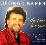 Cumpara ieftin CD.George Baker ‎– The Best For You