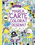 Marea carte de colorat și desenat