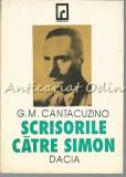 Cumpara ieftin Scrisorile Catre Simon - G. M. Cantacuzino
