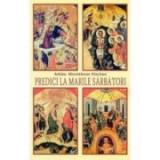 Predici la Marile Sarbatori - Arhim. Hierotheos Vlachos