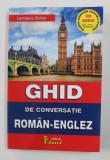 GHID DE CONVERSATIE ROMAN - ENGLEZ de LOREDANA STEFAN , 2020 , LIPSA CD