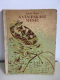 Nagy Olga, A Ven Pakasz Mesei, Bukarest 1960, cartonata, 116 pagini,