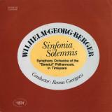 Wilhelm Georg Berger_Remus Georgescu - Sinfonia Solemnis_RCM (Vinyl), VINIL, electrecord