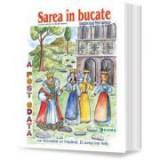 Sarea in bucate (Carte uriasa) - Adaptare dupa Petre Ispirescu