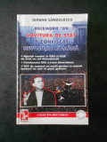 SERBAN SANDULESCU - DECEMBRIE `89 LOVITURA DE STAT A CONFISCAT REVOLUTIA ROMANA