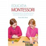 Educatia Montessori | Paula Polk Lillard, Litera