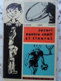 JOCURI PENTRU COPII SI TINERET - N. MUJICIOV, I. BRANGA, C. MUJICICOV